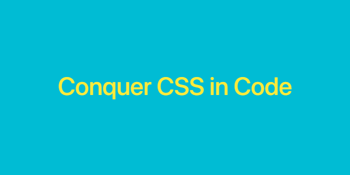 Conquer CSS in Code Thumbnail