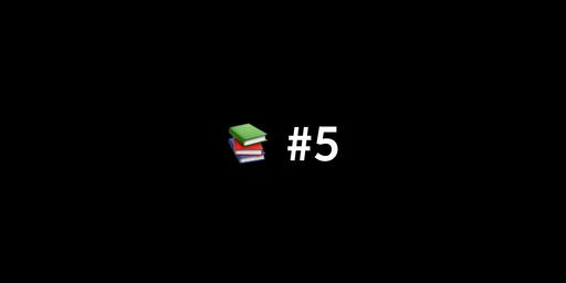 📚 한 주간 본 IT 글, 영상 아카이브 #5