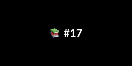 📚 한 주간 본 IT 글, 영상 아카이브 #17