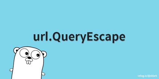 GoLang: url.QueryEscape()